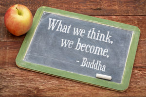 What we think we become - Buddha quote